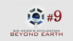 Sid Meiers Civilization - Beyond Earth часть 9 Город Свобода